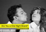 are you a one night brand
