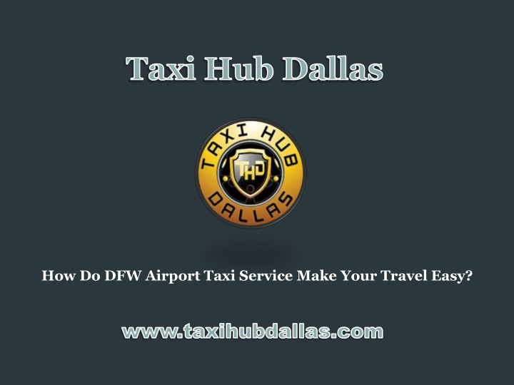 how do dfw airport taxi service make your travel n.