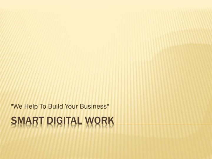 we help to build your business n.