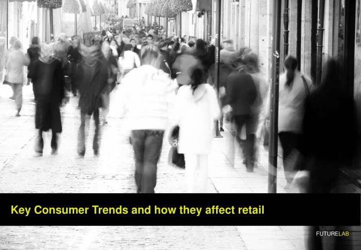 key consumer trends and how they affect retail n.