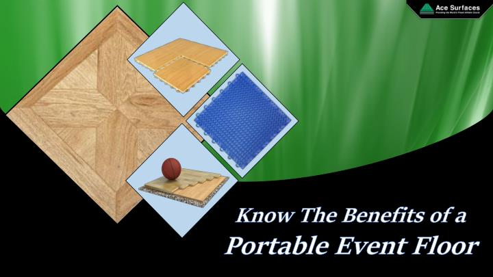 know the benefits of a portable event floor n.