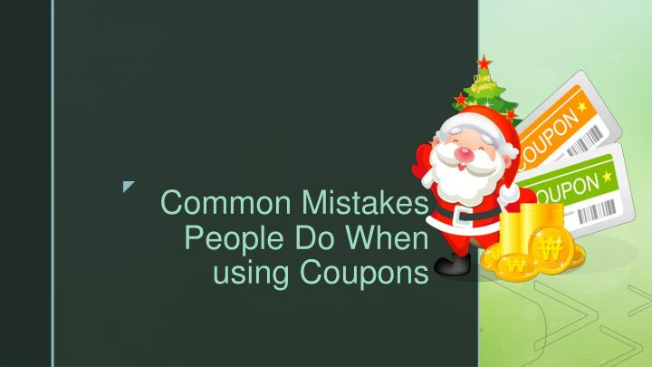 common mistakes people do when using coupons n.