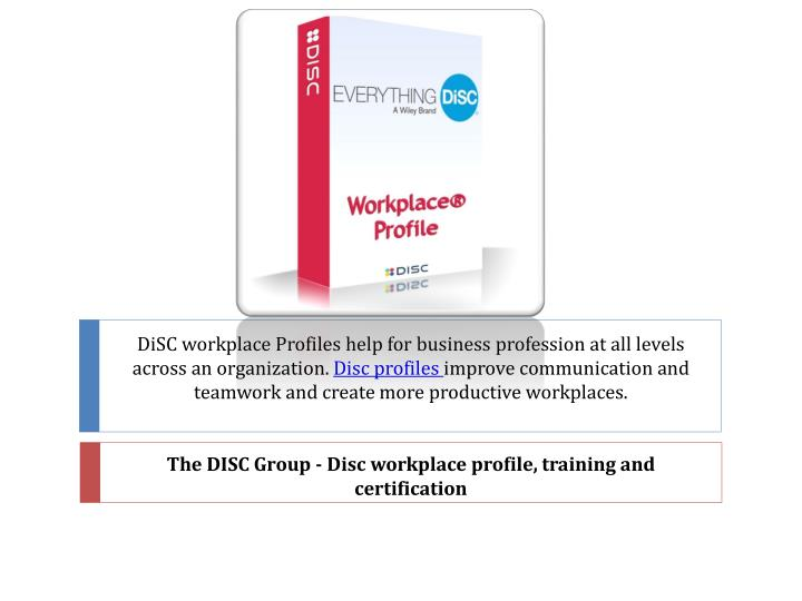 the disc group disc workplace profile training and certification n.