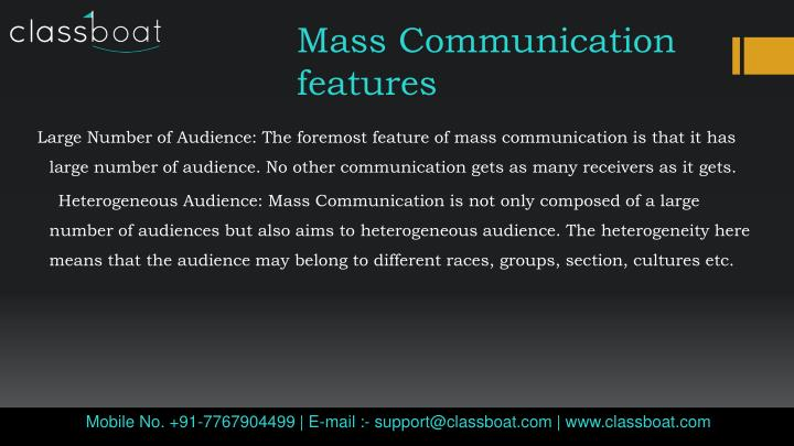 features of mass communication
