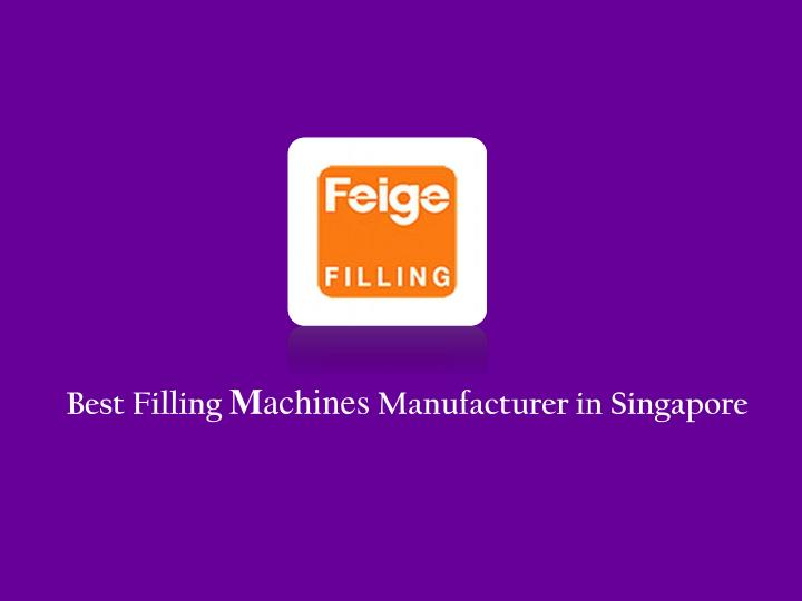 best filling m achines manufacturer in singapore n.