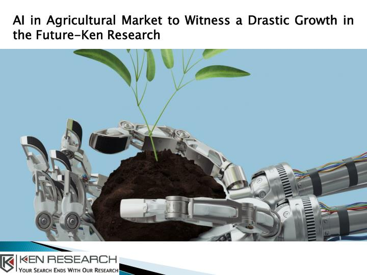 ai in agricultural market to witness a drastic n.