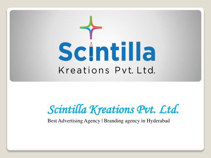scintilla kreations pvt ltd best advertising agency branding agency in hyderabad n.