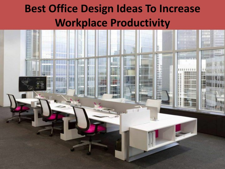 best office design ideas to increase workplace n.