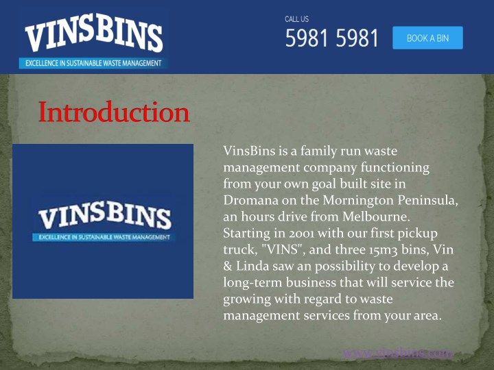 vinsbins is a family run waste management company n.