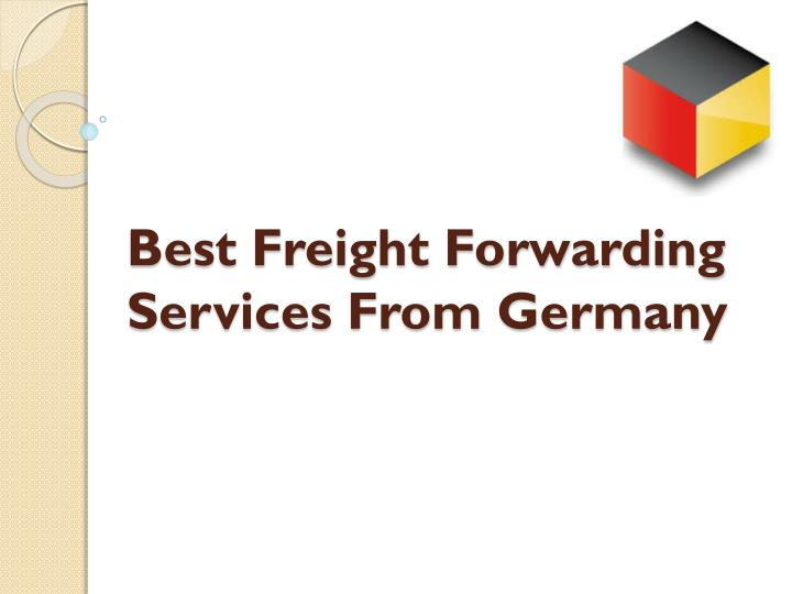 best freight forwarding services from germany n.