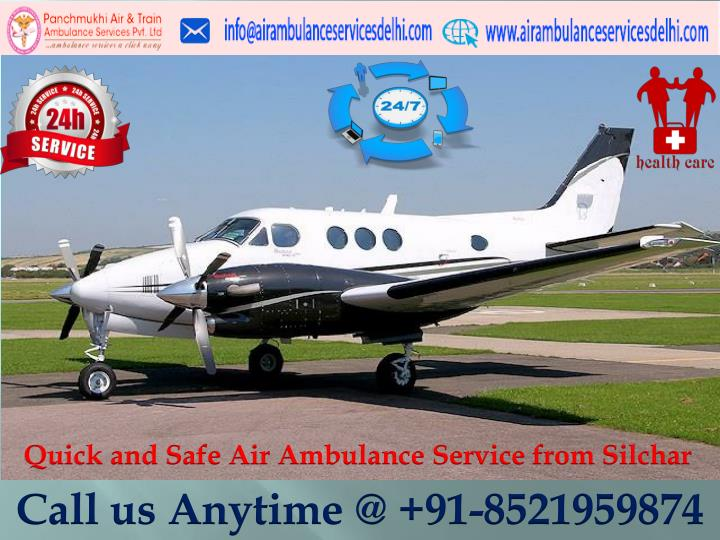 quick and safe air ambulance service from silchar n.