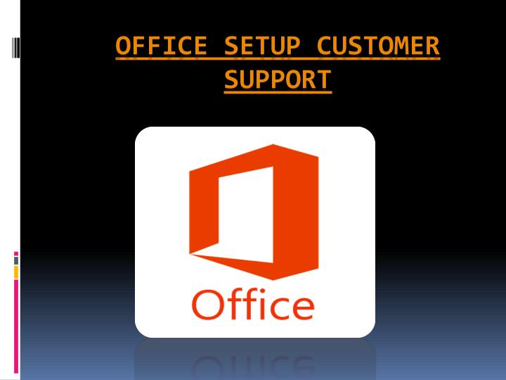 office setup customer support n.