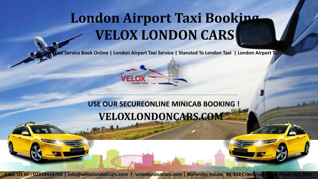 PPT - London Taxis - Cheap Cab Quotes & Book Online | Velox London