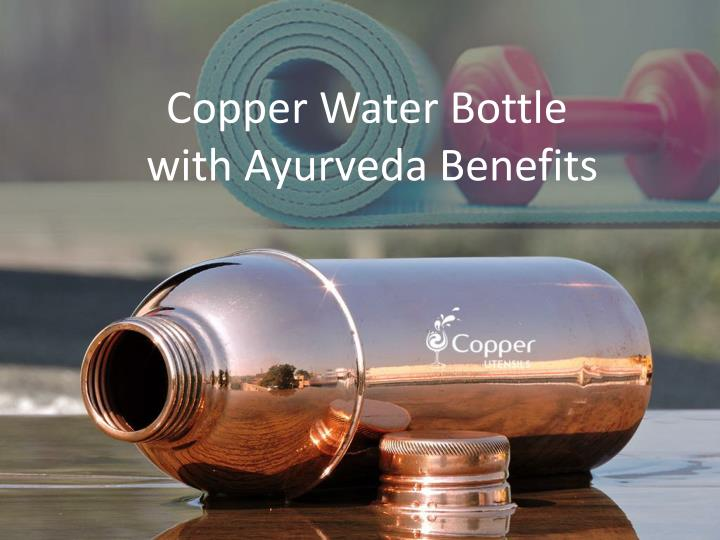 copper water bottle with ayurveda benefits n.
