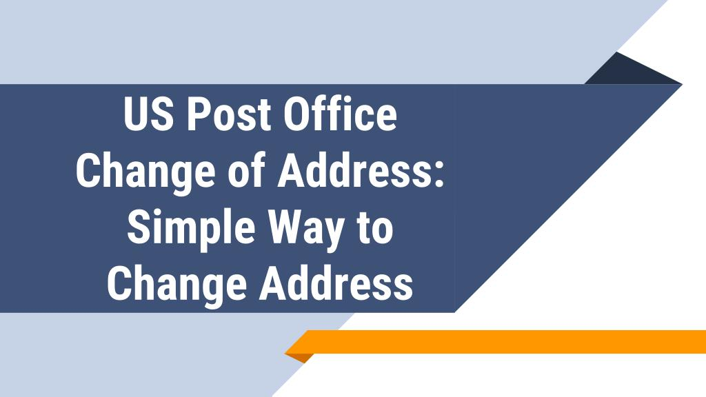 Ppt Us Post Office Change Of Address