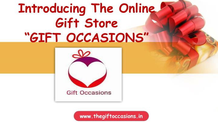 introducing the online gift store gift occasions n.
