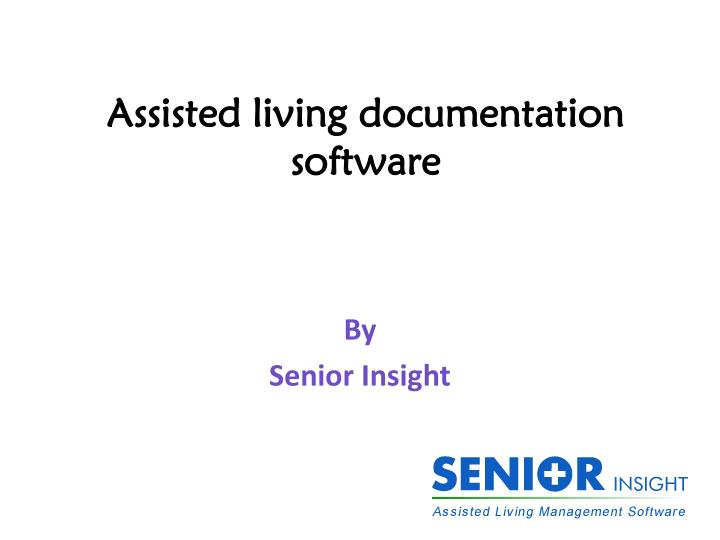 assisted living documentation software n.