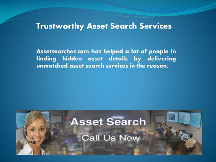 trustworthy asset search services n.