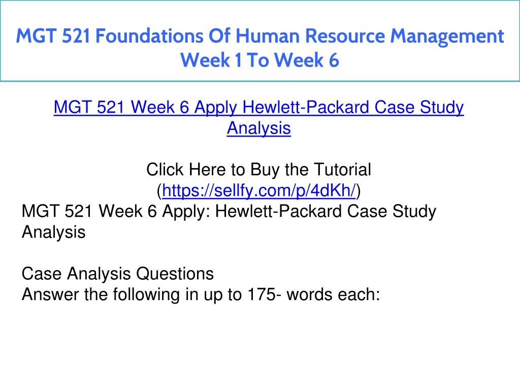 PPT - MGT 521 Foundations Of Human Resource Management Week 1 To