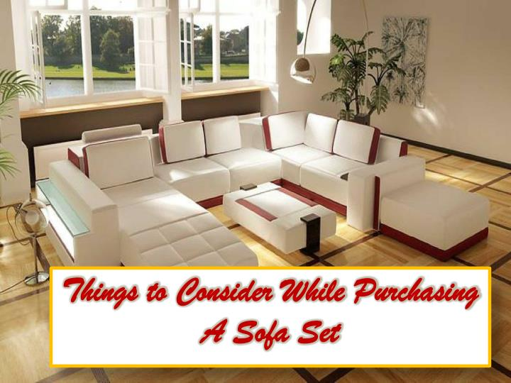 things to consider while purchasing a sofa set n.