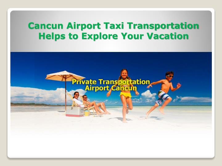 cancun airport taxi transportation helps n.