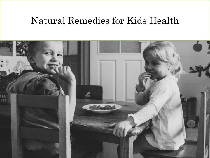 natural remedies for kids health n.