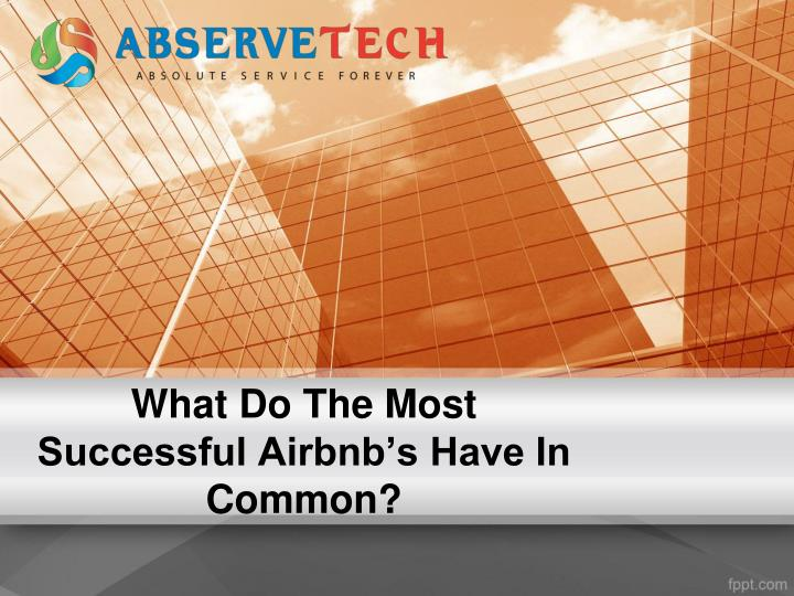 what do the most successful airbnb s have in common n.