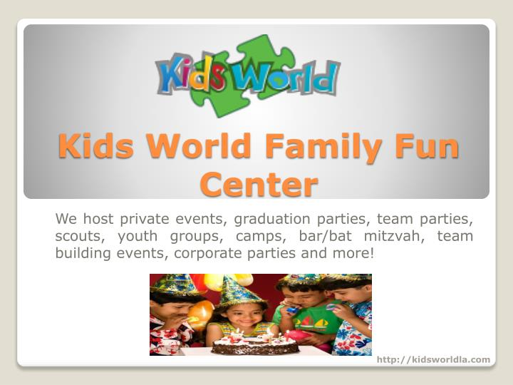 PPT - Looking for Best kids birthday party places los angeles