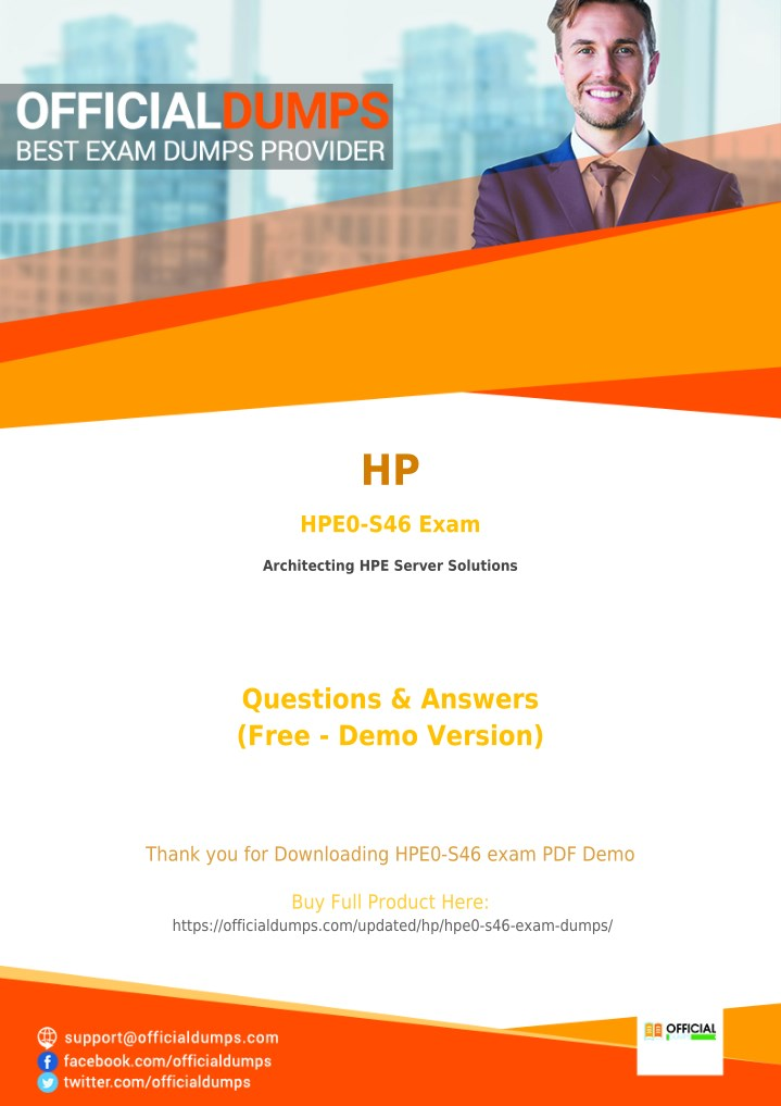 Architecting HPE Server Solutions LATEST Exam Q/&A,Verified HPE0-S46