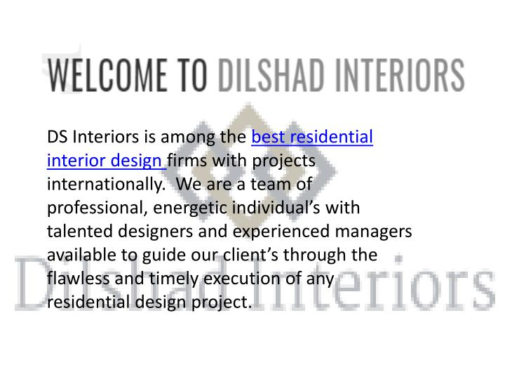 ds interiors is among the best residential n.