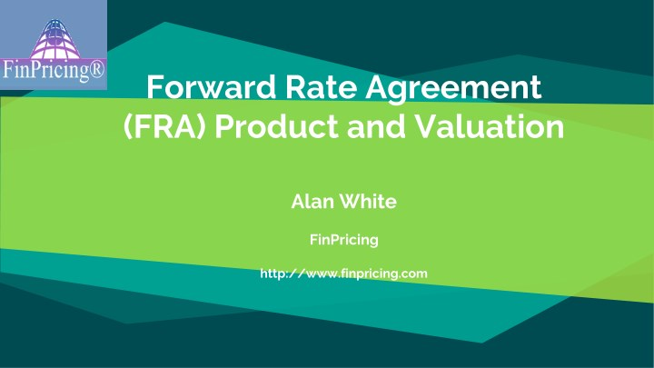 Ppt Forward Rate Agreement Fra Product And Valuation