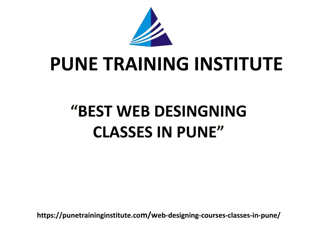 Ppt Best Web Designing Courses Classes In Pune Web Designing Training In Pune Pune Training Institute Powerpoint Presentation Id 7858041