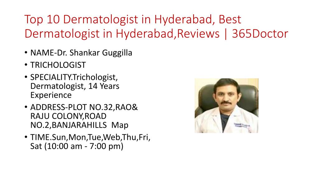 PPT - Top 10 Dermatologist in Hyderabad, Best Dermatologist