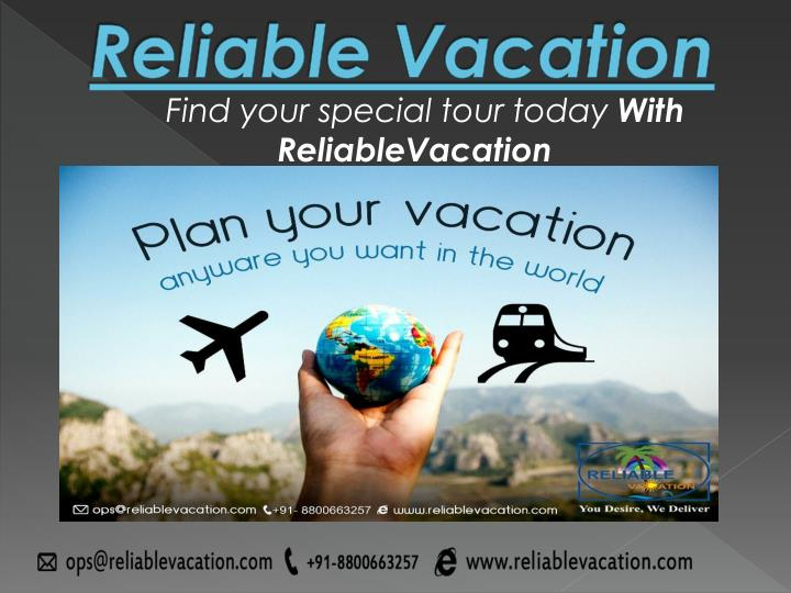 reliable vacation n.