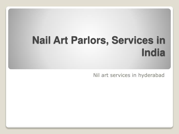 nail art parlors services in india n.