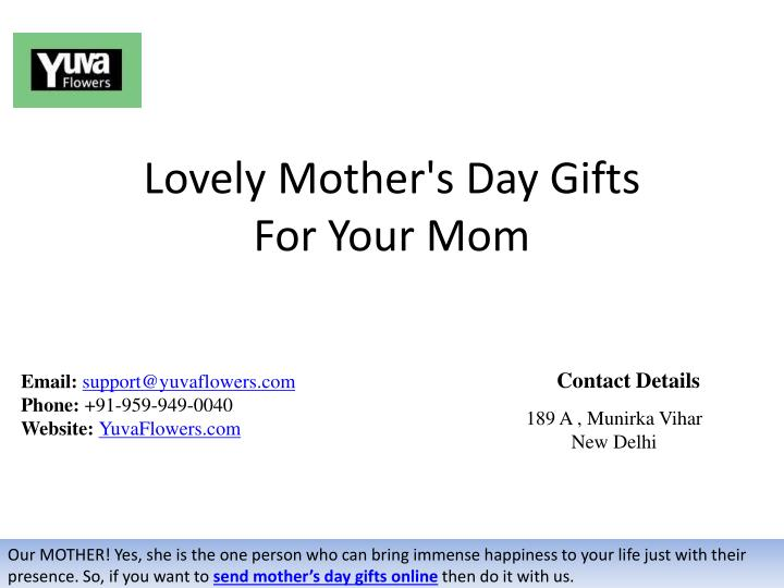 PPT - Lovely Mother's Day Gifts For Your Mom PowerPoint Presentation