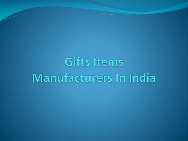 gifts items manufacturers in india n.