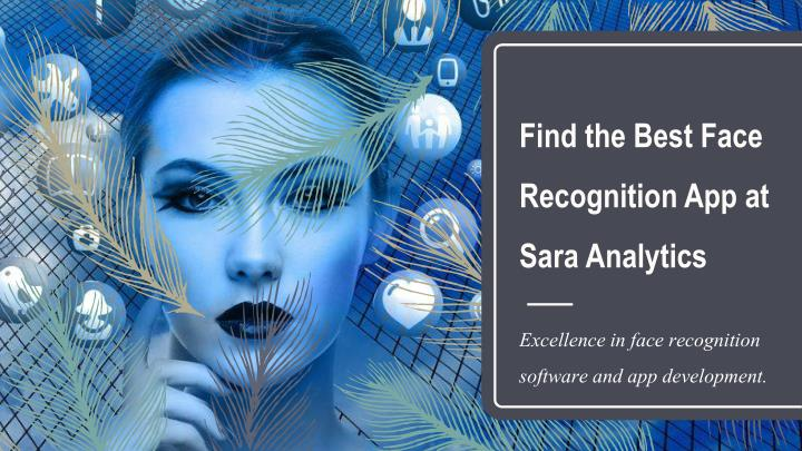 find the best face recognition app at sara analytics n.