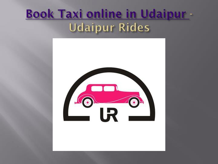 book taxi online in udaipur udaipur rides n.