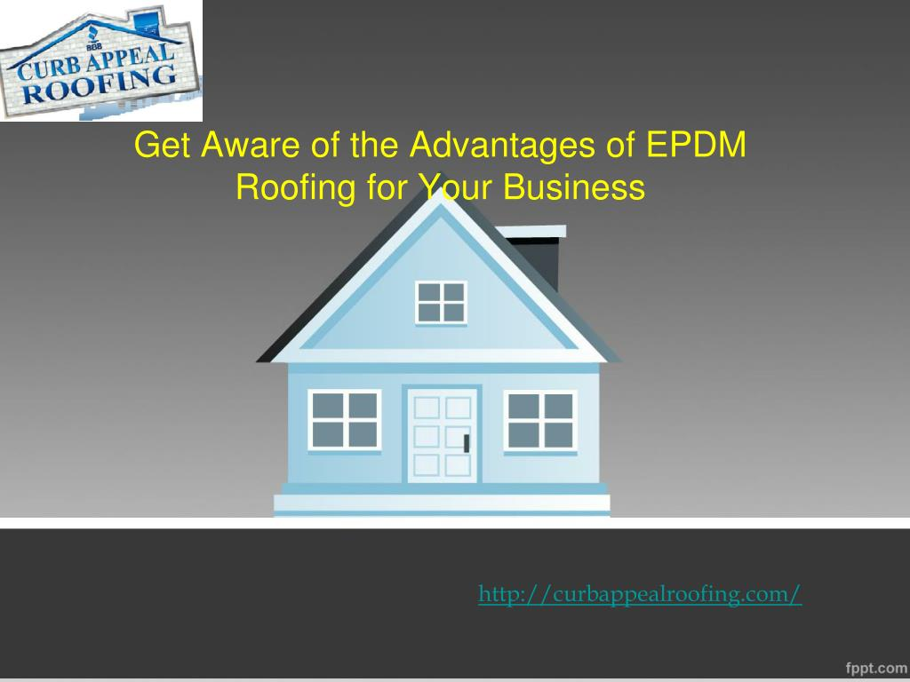Ppt Get Aware Of The Advantages Of Epdm Roofing For Your Business Powerpoint Presentation Id 7865497