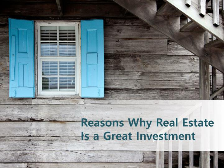reasons why real estate is a great investment n.