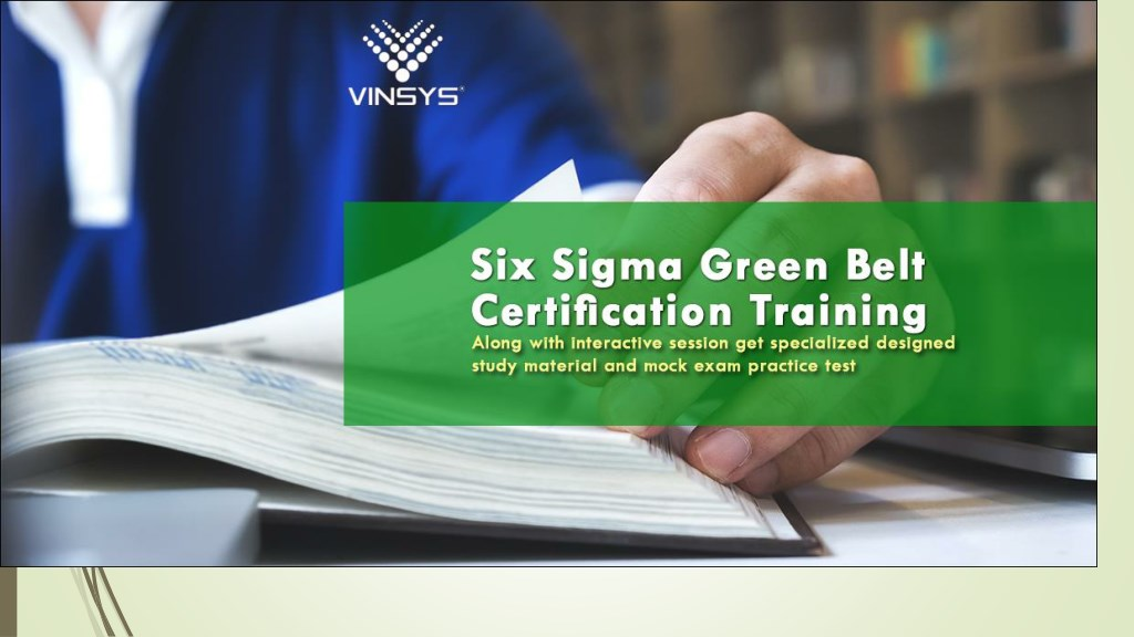 Ppt Six Sigma Certification Delhi Six Sigma Green Belt