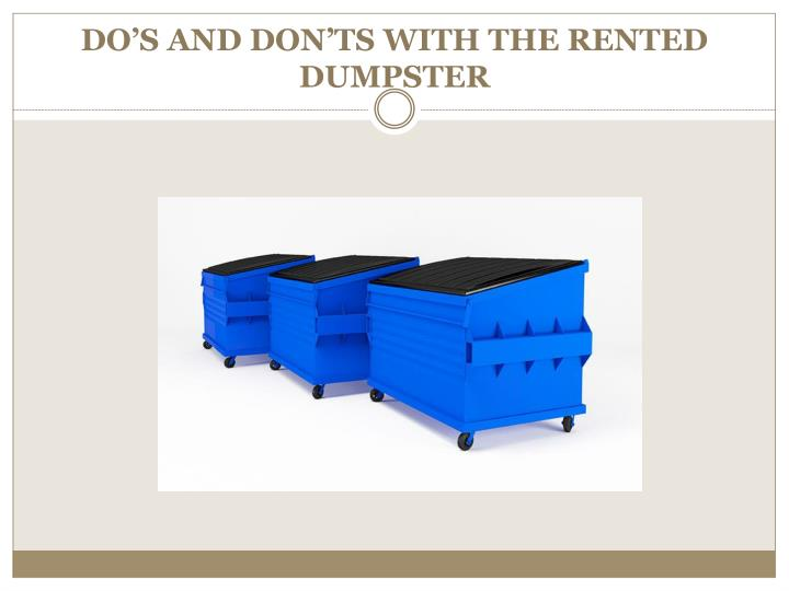do s and don ts with the rented dumpster n.
