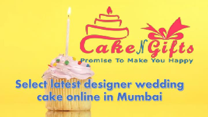 Select Latest Designer Wedding Cake Online In Mumbai