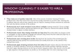 window cleaning it is easier to hire a professional