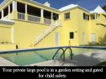 your private large pool is in a garden setting
