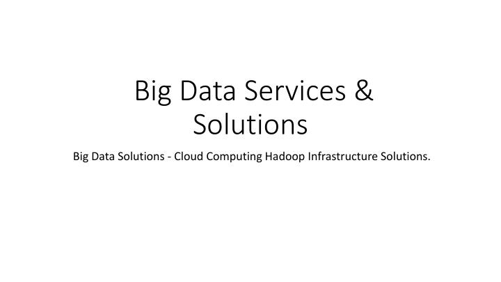 big data services solutions n.
