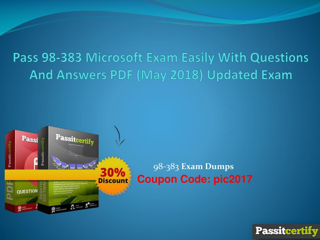 Ppt Pass 98 383 Microsoft Exam Easily With Questions And Answers