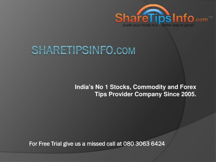 india s no 1 stocks commodity and forex tips provider company since 2005 n.