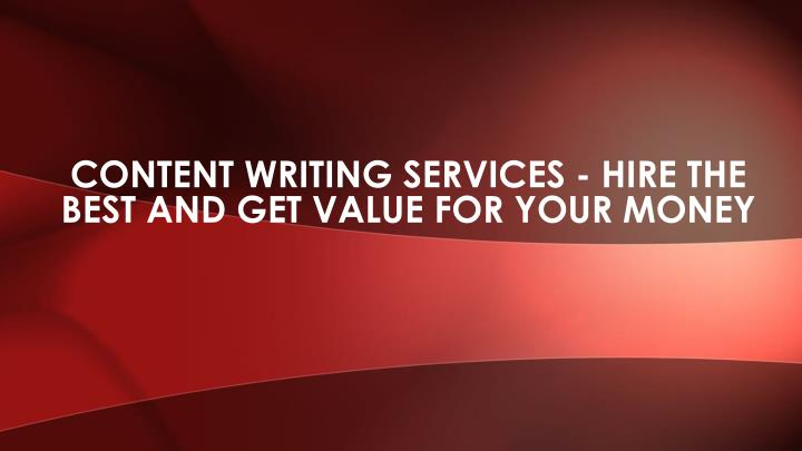 content writing services hire the best and get value for your money n.